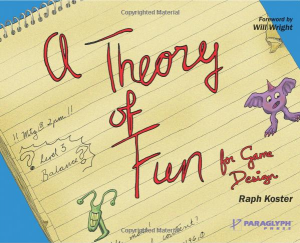 A Theory of Fun for Game Designers by Raph Koster